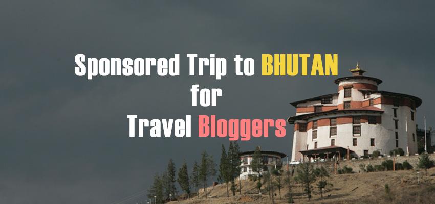 Sponspored/FAM trips to Bhutan